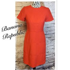 NWT BANANA REPUBLIC DRESS Beautiful career dress in a fabulous orange with hidden zip back. Fully lined. Wool blend. Dry clean only Banana Republic Dresses
