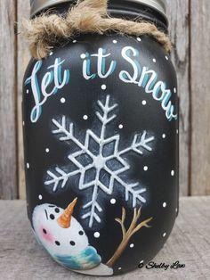 Let It Snow, Hand painted Mason jar, Winter Decor, Snowman, Pint Mason jar - MaggiChef Mason Jar Projects, Mason Jar Crafts, Bottle Crafts, Christmas Projects, Holiday Crafts, Christmas Crafts, July Crafts, Xmas, Pot Mason Diy