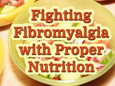 Fighting Fibromyalgia with Proper Nutrition - Natural Holistic Health Therapies