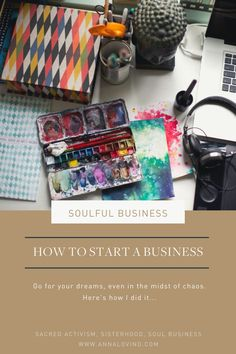 How to build a business from the ground up - even during difficult times and in a challenging world economy. Pursuing a creative passion to create a soul business in tough times