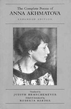 The Complete Poems of Anna Akhmatova By Anna Akhmatova