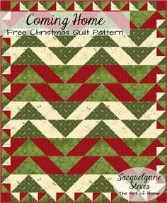 Coming Home Quilt- A FREE quilting pattern to make as a festive gift for the upcoming holidays!  #DIY #hollyjolly #sewing