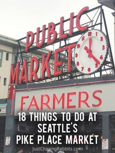 18 Things To Do at Seattle& Pike Place Market Seattle Vacation, Seattle Travel, Seattle Usa, Seattle Pike Place Market, Seattle To Do, Vacation Ideas, Seattle Weekend, Seattle Sights, Colorado Vacations