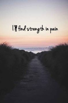 How to find strength in pain quotes. Best motivational quotes for people in pain and hard times in their life. How to be strong in hard time quotes. Tattoo Quotes About Strength, Inspirational Quotes About Strength, Positive Quotes, Motivational Quotes, Quotes About Strength In Hard Times, Inspiring Quotes, Strong Tattoo Quotes, Short Quotes About Love, Finding Strength Quotes