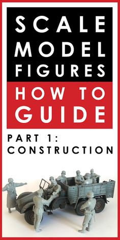How to paint and build scale model figures and figurines. Part 1 - Construction: how to remove flash, clean up seams, what glue to use and how to fill gaps. Modeling Techniques, Modeling Tips, Military Figures, Military Diorama, Scale Model Ships, Scale Models, Plastic Model Kits, Plastic Models, Model Cars Building