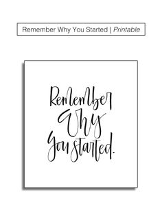 Remember Why You Started | Drawn To DIY
