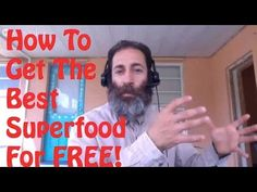 How To Get The Best Superfood For FREE
