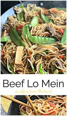 Beef Lo Mein - An Affair from the Heart -- Thinly sliced steak, colorful vegetables and noodles stir fried in a flavorful Asian sauce.  Chinese Take Out- Fake Out at it's finest!