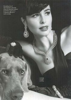Every woman should have plenty of diamonds and at least one Weimaraner.
