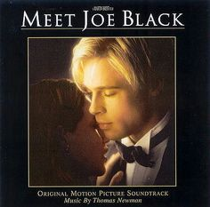 Meet Joe Black - Thomas Newman