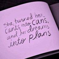 Dreams into Plans :)