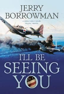 Ill Be Seeing You by Jerry Borrowman 1598111086 9781598111088 Used Books, Great Books, War Novels, Unlikely Friends, Kids Boxing, See You, Nonfiction Books, World War Ii, Book Worms