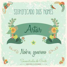 Significado do nome - Artur  | sementinhadegente.com.br/