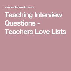 Teaching Interview Questions - Teachers Love Lists