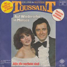 """Auf Wiedersehen in Monoco"" from Eurovision Song Contest 1978. A German version of the song from Monaco. Performed by Caline & Olivier Toussaint."