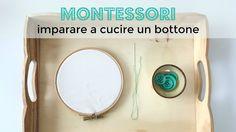 Montessori - Vita Pratica: Imparare a Cucire un Bottone