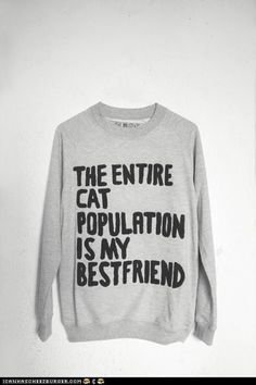 This is the honest truth http://media-cache2.pinterest.com/upload/169166529723173435_yLjep7ow_f.jpg alex_the_cat clothes the such