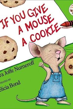 From the New York Times bestselling team Laura Numeroff and Felicia Bond, the award-winning If You Give a Mouse a Cookie is one of the most beloved children's books of all time.This oversize x big book edition is the perfect size for. Good Books, Books To Read, My Books, Dr Suess Books, Book Club Books, Book Series, Best Children Books, Childrens Books, Toddler Books