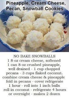 No Bake Pineapple, Coconut, Cream Cheese, Pecan Snowballs cheese Candy Cookies, Cookie Desserts, No Bake Cookies, Yummy Cookies, Holiday Desserts, Holiday Baking, Cookies Et Biscuits, Acorn Cookies, Cheese Cookies