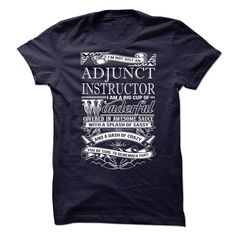 Awesome tee for Adjunct Instructor T-Shirts, Hoodies. BUY IT NOW ==► https://www.sunfrog.com/No-Category/Awesome-tee-for-Adjunct-Instructor.html?id=41382