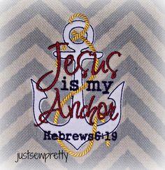 Jesus Is My Anchor RW Applique