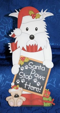 3D On the Shelf Card Kit - Jock Westie Dog has a message for Santa Paws - Photo…