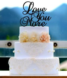 cake topper love you more wedding etsy