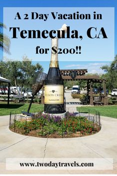 Temecula CA Travel Tips Travel to Temecula CA | A 2 Day Vacation for $200 | Temecula Travel Tips | Temecula Things to Do | 48 Hours in Temecula | Budget Travel | Budget Travel Destinations | Budget Travel Tips