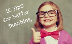 10 Tips for Better Teaching