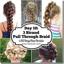 Day 10 - 3 Strand Pull Through Braid