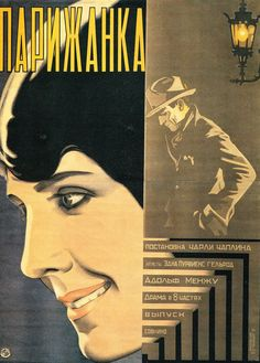 Chaplin-A Woman of Paris (1923), poster by Vladimir and Georgii Steinberg in collaboration with Ruklevski; #art, #posters,#Russia