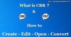 Quick Complete Guide to Open, Edit, Convert or Create CBR & CBZ Files Computer Problems, Android Hacks, Cbr, Tech, Create, Tecnologia, Technology