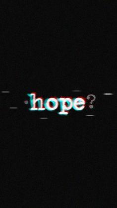 I hope I never lose you. Hope it never ends. Glitch Wallpaper, Mood Wallpaper, Tumblr Wallpaper, Dark Wallpaper, Galaxy Wallpaper, Lock Screen Wallpaper, Wallpaper Quotes, Wallpaper Backgrounds, Black Aesthetic Wallpaper