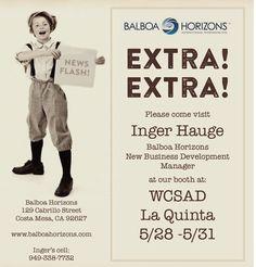 Come visit Inger Hauge at Balboa Horizons' booth at WCSAD!