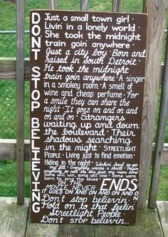 JOURNEY Don't Stop Believing Lyrics SIGN by WeHaveAGreatNotion