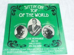 Sittin' on Top of the World Clyde Bernhardt  Rare Jazz Doc Cheatham Vinyl LP SS