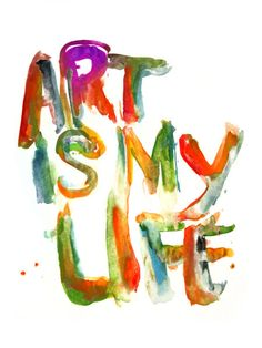 """""""Art is My Life"""" Painting by Marco Angeles posters, art prints, canvas prints, greeting cards or gallery prints. Find more Painting art prints and posters in the ARTFLAKES shop. Up Book, Book Art, Artist Quotes, Creativity Quotes, Art Lessons Elementary, Artist Life, Art Sketchbook, Creative Inspiration, Creative Art"""