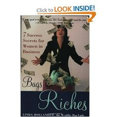 Bags to Riches: 7 Success Secrets for Women in Business [Paperback]