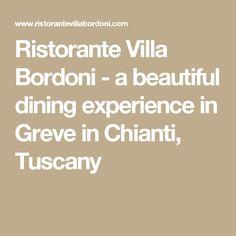 Ristorante Villa Bordoni - a beautiful dining experience in Greve in Chianti, Tuscany