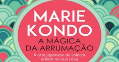 A magica da arrumacao - Marie Kondo.pdf