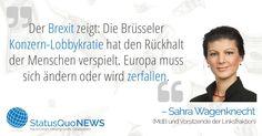 """Sahra Wagenknecht: """"Brüsseler Konzern-Lobbykratie hat Rückhalt der Menschen verspielt"""" - http://www.statusquo-news.de/sahra-wagenknecht-bruesseler-konzern-lobbykratie-hat-rueckhalt-der-menschen-verspielt/"""