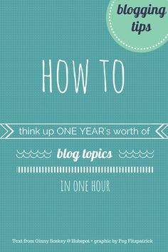 For when your well is running dry : ) How to Think Up a Year's Worth of Blog Post Topics in an Hour http://blog.hubspot.com/marketing/blog-post-topic-brainstorm-ht