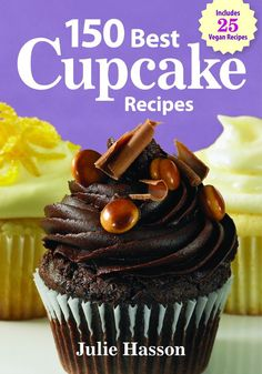 The 150 Best Cupcake Recipes cookbook by Julie Hasson and published by Robert Rose adds fun new twists on classic recipes.  All the recipes in this book look divine and ready to be eaten. Yum! You will also find 25 new vegan recipes and fun themed decorating ideas, techniques, and tips. The Flying Couponer | Family. Travel. Saving Money.