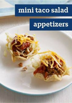 Mini Taco Salad Appetizers – Those scooped tortilla chips make terrific mini taco salad bowls for this beefy, cheesy Tex-Mex appetizer.