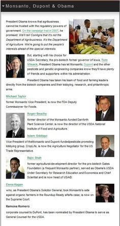 Ever wonder why Monsanto keeps getting away with poisoning the food supply? Ask these prominent government employees of 'the people' why they put you and your children at risk! http://www.organicconsumers.org/monsanto/