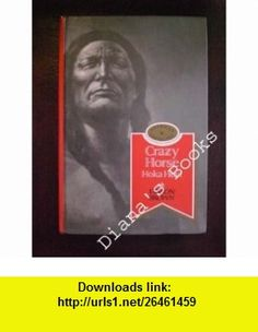 Crazy Horse Hoka Hey! (American Cavalcade) (9781559050777) Vinson Brown , ISBN-10: 1559050772  , ISBN-13: 978-1559050777 ,  , tutorials , pdf , ebook , torrent , downloads , rapidshare , filesonic , hotfile , megaupload , fileserve