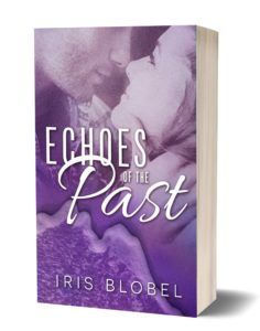 "#NewRelease ""Echoes of the Past"" by Iris Blobel #Romance #MFRWAuthor #oneclick #smalltown"