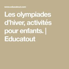 short essay on olympic games for children and student of class  les olympiades d hiver activites pour enfants