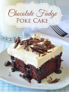 Chocolate Fudge Poke Cake - a light, moist Chocolate Velvet Cake, drizzled in homemade fudge sauce and topped with vanilla whipped cream and chopped chocolate.
