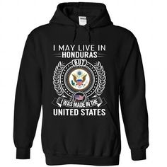 I May Live in Honduras But I Was Made in the US-admqrqo - #gift for mom #cool gift. GET IT => https://www.sunfrog.com/States/I-May-Live-in-Honduras-But-I-Was-Made-in-the-US-admqrqoqae-Black-Hoodie.html?68278